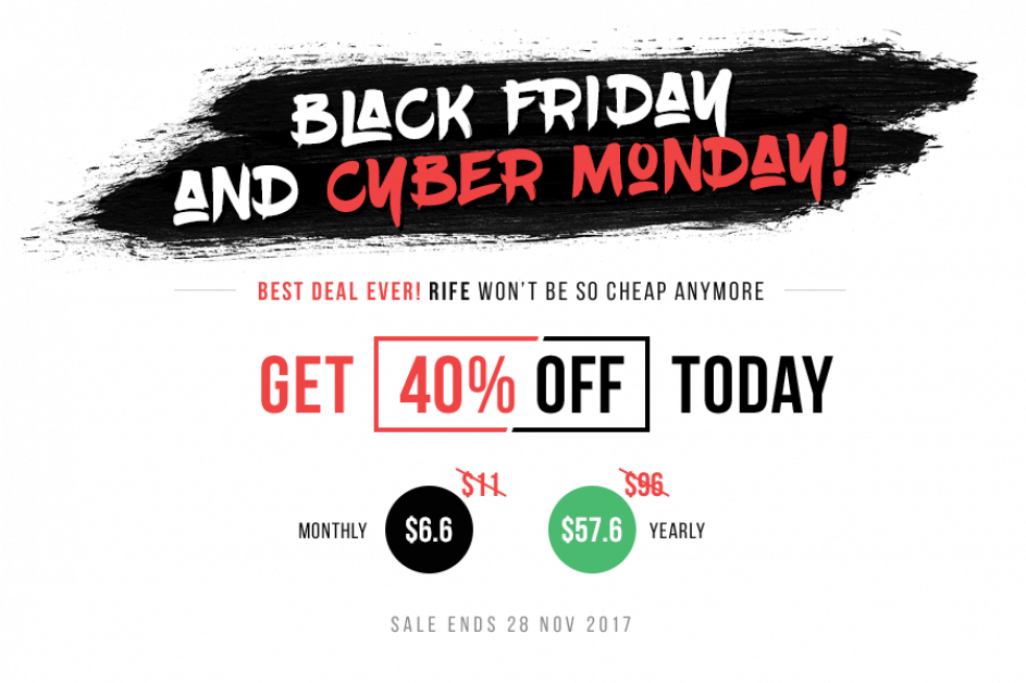 Black Friday and Cyber Monday - 40% Off